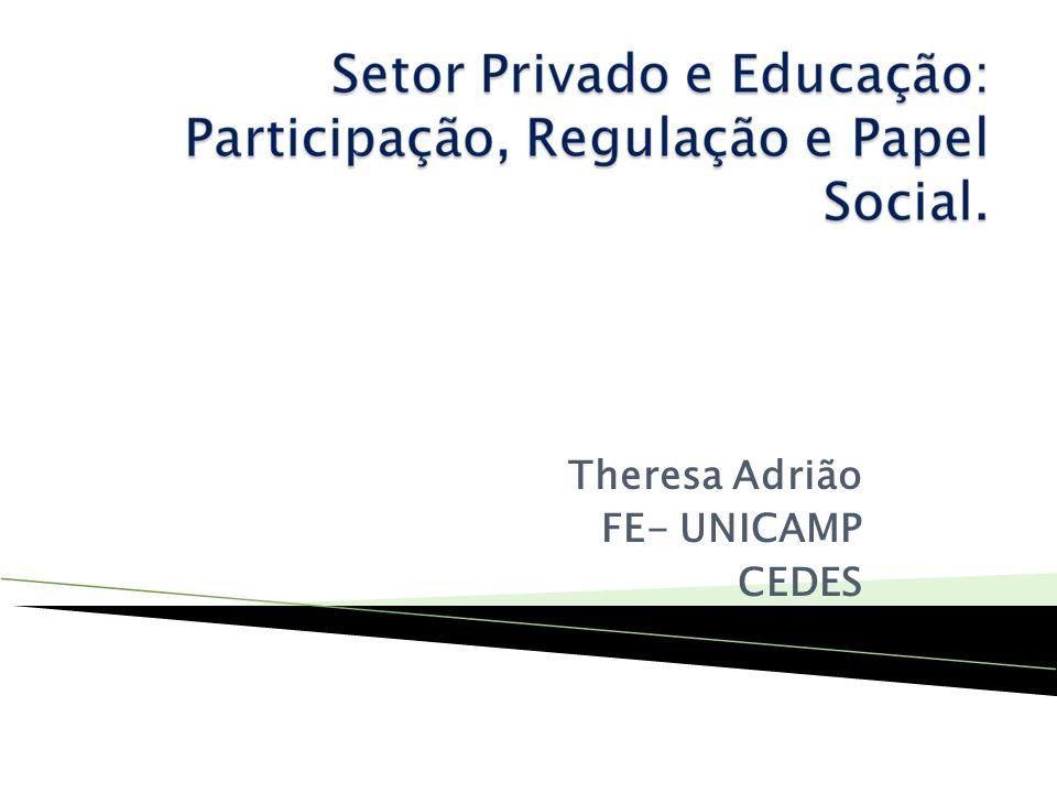 Theresa Adrião FE- UNICAMP CEDES