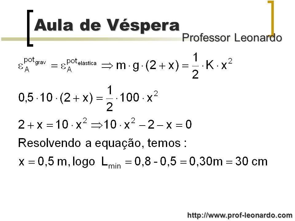 Professor Leonardo Aula de Véspera http://www.prof-leonardo.com (016) Aumentando a intensidade da radiação, a energia cinética máxima dos elétrons aumenta; FALSA (032) Existe um comprimento de onda crítico, sendo que abaixo deste ocorre este efeito; VERDADEIRA (064) Existe um potencial de corte para impedir este efeito.