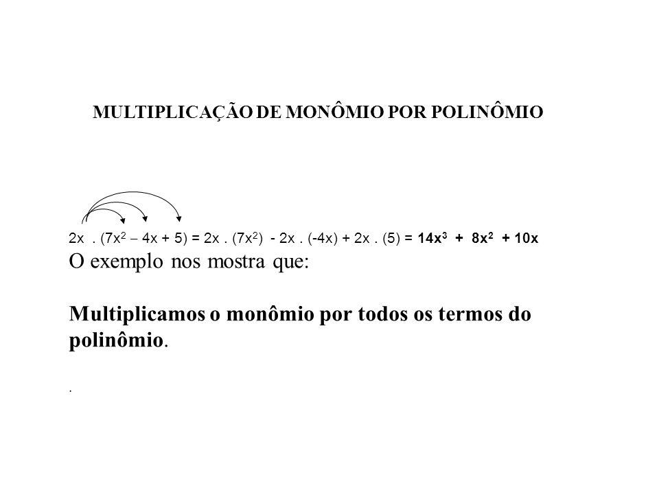 Respostas Ex. 1 a) (5x² -2x + 1) b) (3x² + 8x - 10) c) (7x -4y +2) d) (7x²+ 1) e) (10x +1y-8) f) (4x³ +2x²+ 5x) g) ( 2x²) h) ( -4y² + 2) i) (-3x² - 7x