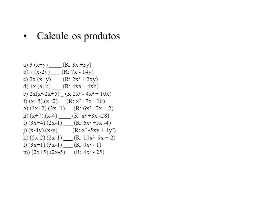 MULTIPLICAÇÃO DE POLINÔMIO POR POLINÔMIO ( x + 4 ). ( x – 2 ) = x 2 – 2x + 4x – 8 = x 2 + 2x – 8 Na prática: Multiplicamos cada termo do primeiro poli