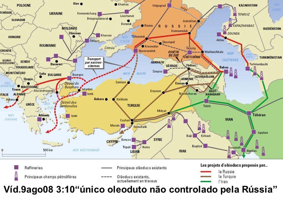 Víd.9ago08 3:10único oleoduto não controlado pela Rússia