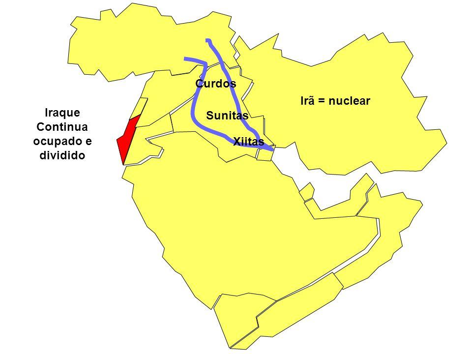 Iraque Continua ocupado e dividido Curdos Sunitas Xiitas Irã = nuclear