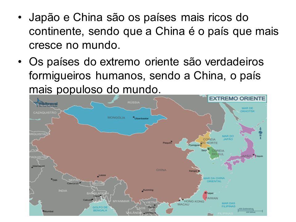 Japão e China são os países mais ricos do continente, sendo que a China é o país que mais cresce no mundo.