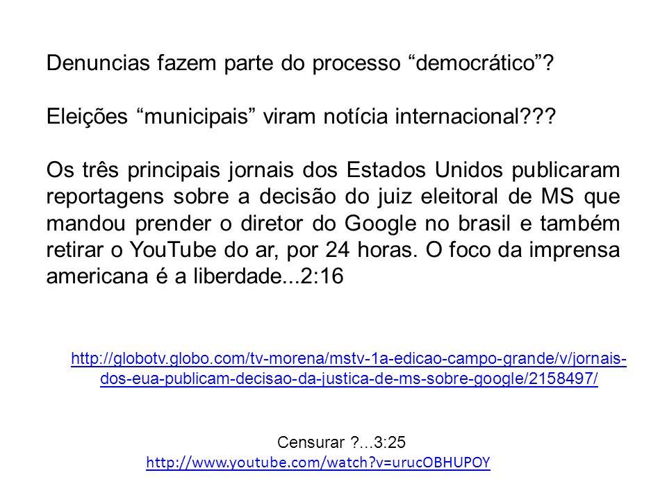http://globotv.globo.com/tv-morena/mstv-1a-edicao-campo-grande/v/jornais- dos-eua-publicam-decisao-da-justica-de-ms-sobre-google/2158497/ Denuncias fa