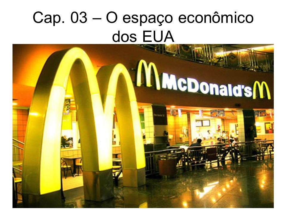 Cap. 03 – O espaço econômico dos EUA