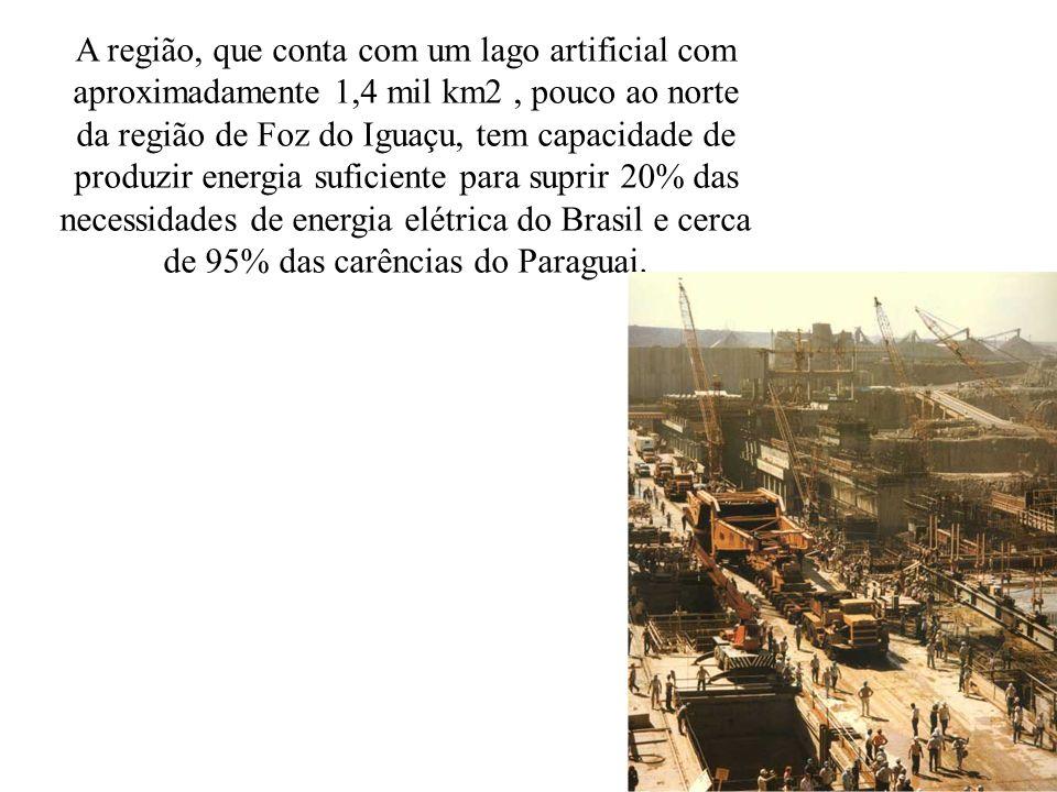 A região, que conta com um lago artificial com aproximadamente 1,4 mil km2, pouco ao norte da região de Foz do Iguaçu, tem capacidade de produzir ener
