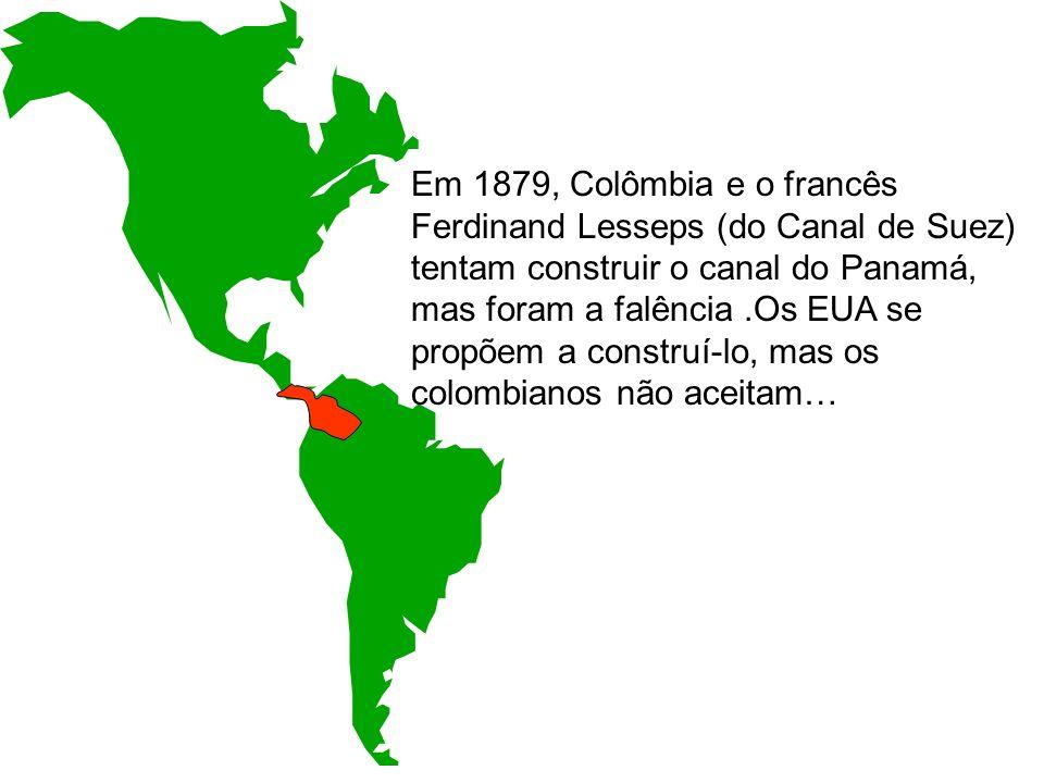 Em 1879, Colômbia e o francês Ferdinand Lesseps (do Canal de Suez) tentam construir o canal do Panamá, mas foram a falência.Os EUA se propõem a constr