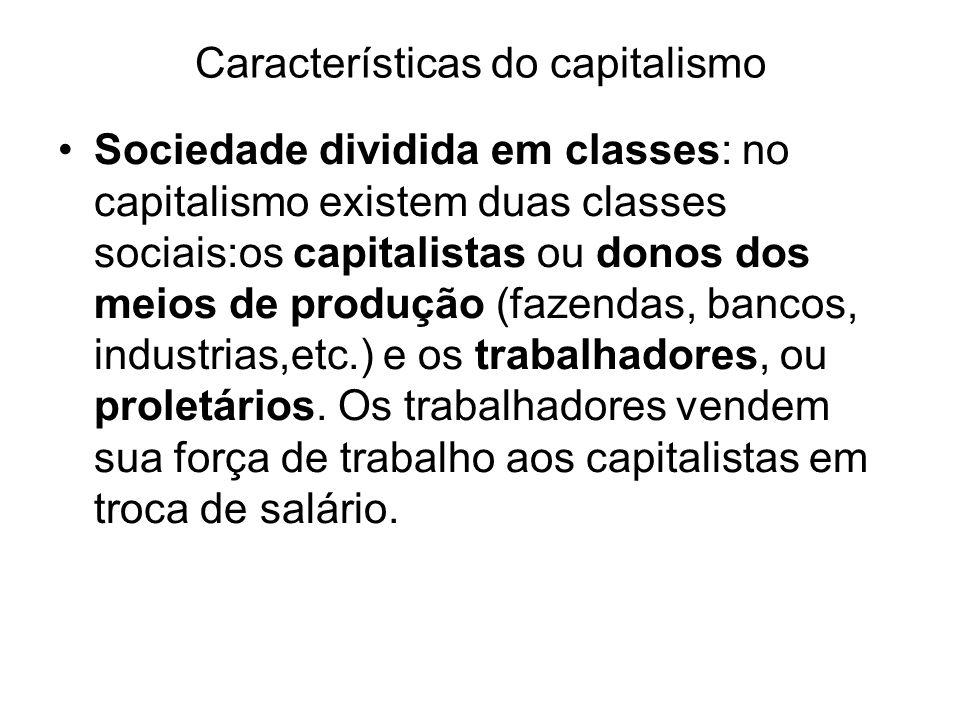 Socialismo Em razão das grandes desigualdades sociais que marcam o capitalismo desde o seu início, os trabalhadores europeus, a partir do século XIX, começaram a lutar por mudanças que pusessem fim à exploração de que eram vítimas.