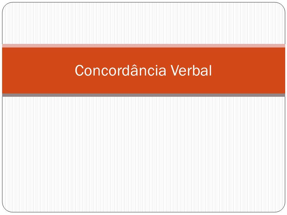 Concordância do verbo com o sujeito composto I.