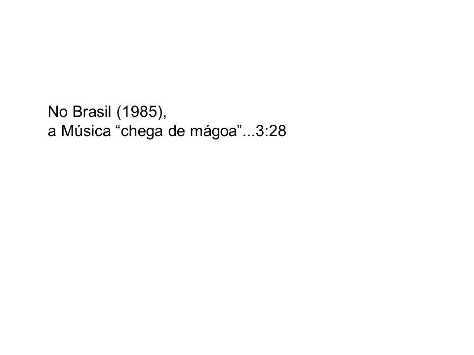 No Brasil, a Música chega de mágoa (1985) Representou um grande apelo pelo desenvolvimento do NE, além da preocupação ambiental...