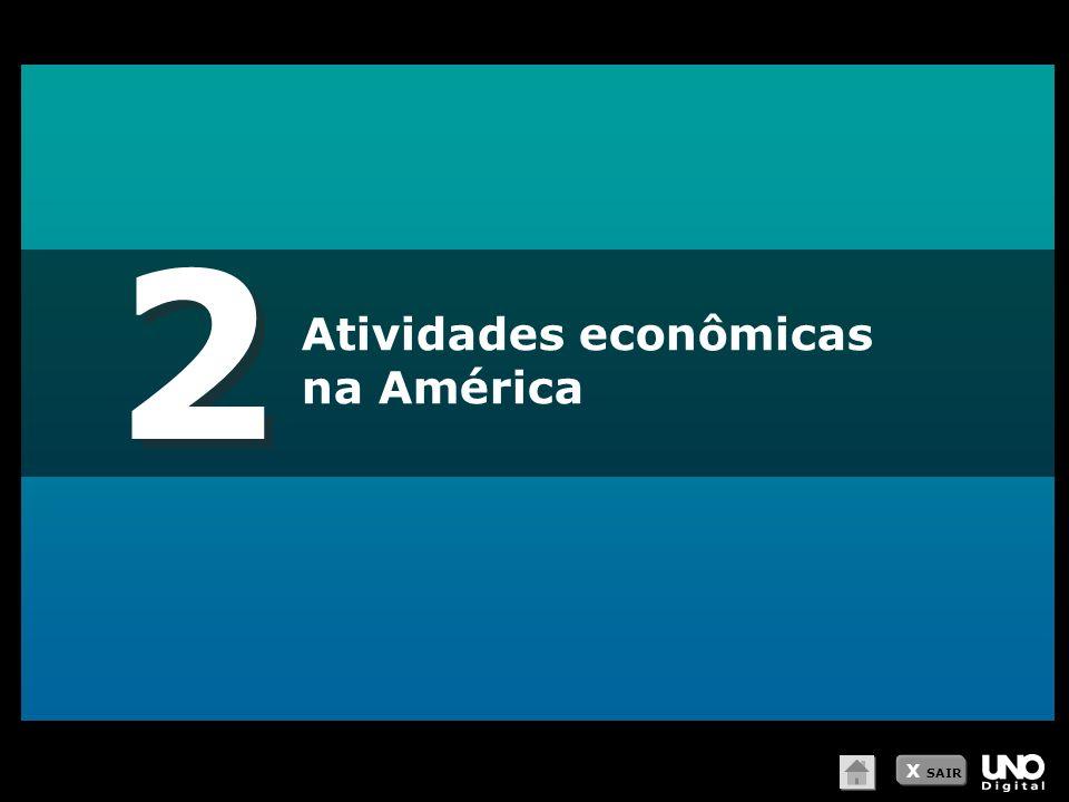2 2 Atividades econômicas na América X SAIR