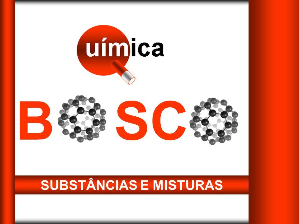 SUBSTÂNCIAS E MISTURAS B SC