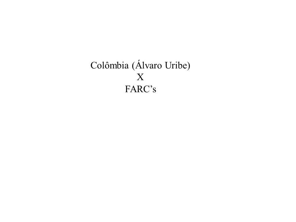 Colômbia (Álvaro Uribe) X FARCs