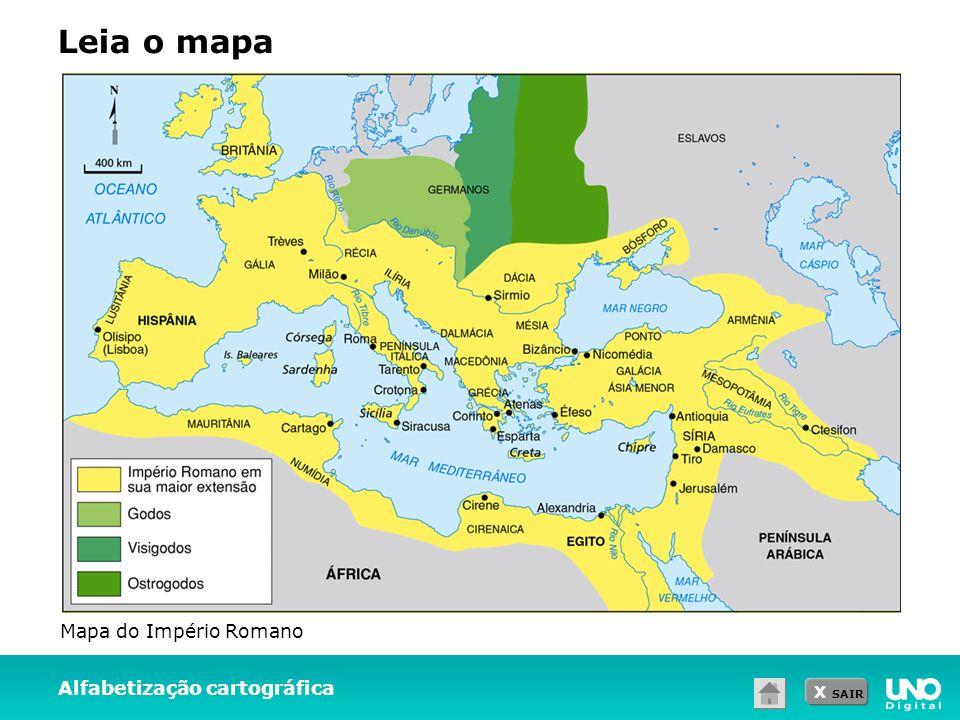X SAIR Alfabetização cartográfica Leia o mapa Mapa do Império Romano