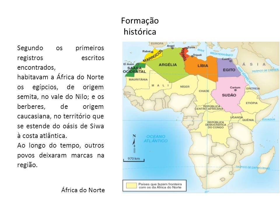 Formação histórica África do Norte Segundo os primeiros registros escritos encontrados, habitavam a África do Norte os egípcios, de origem semita, no