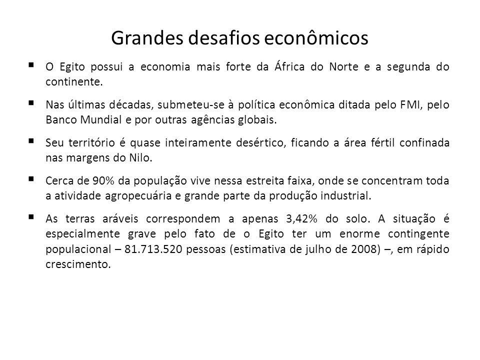 Grandes desafios econômicos O Egito possui a economia mais forte da África do Norte e a segunda do continente. Nas últimas décadas, submeteu-se à polí