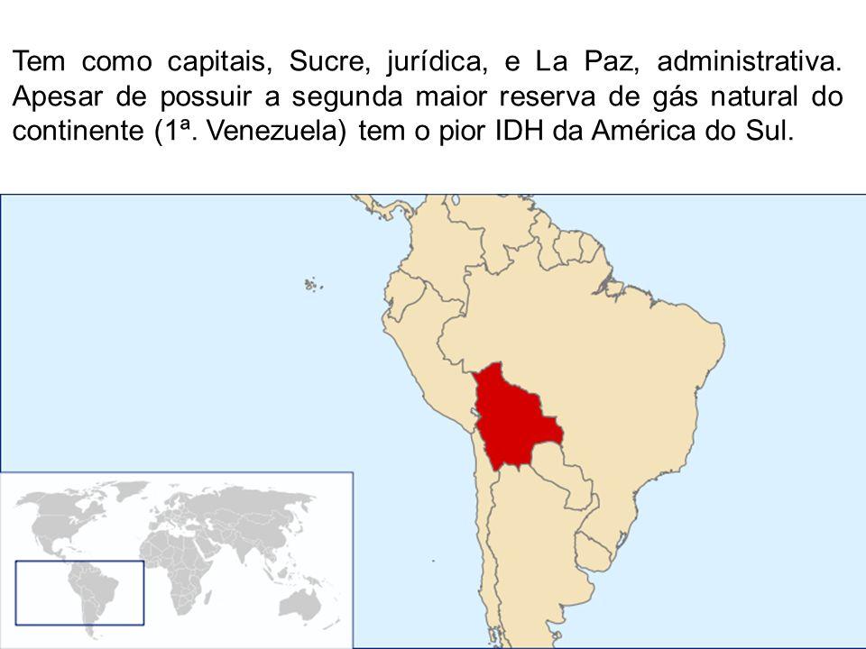 Tem como capitais, Sucre, jurídica, e La Paz, administrativa. Apesar de possuir a segunda maior reserva de gás natural do continente (1ª. Venezuela) t