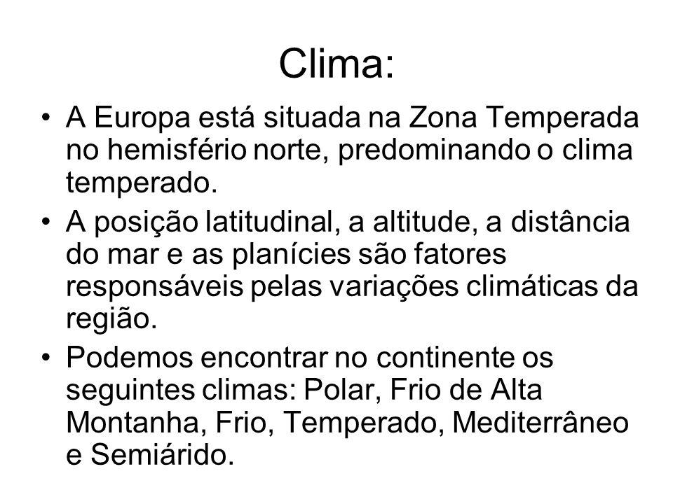 Clima: A Europa está situada na Zona Temperada no hemisfério norte, predominando o clima temperado. A posição latitudinal, a altitude, a distância do