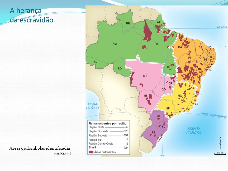 A herança da escravidão Áreas quilombolas identificadas no Brasil