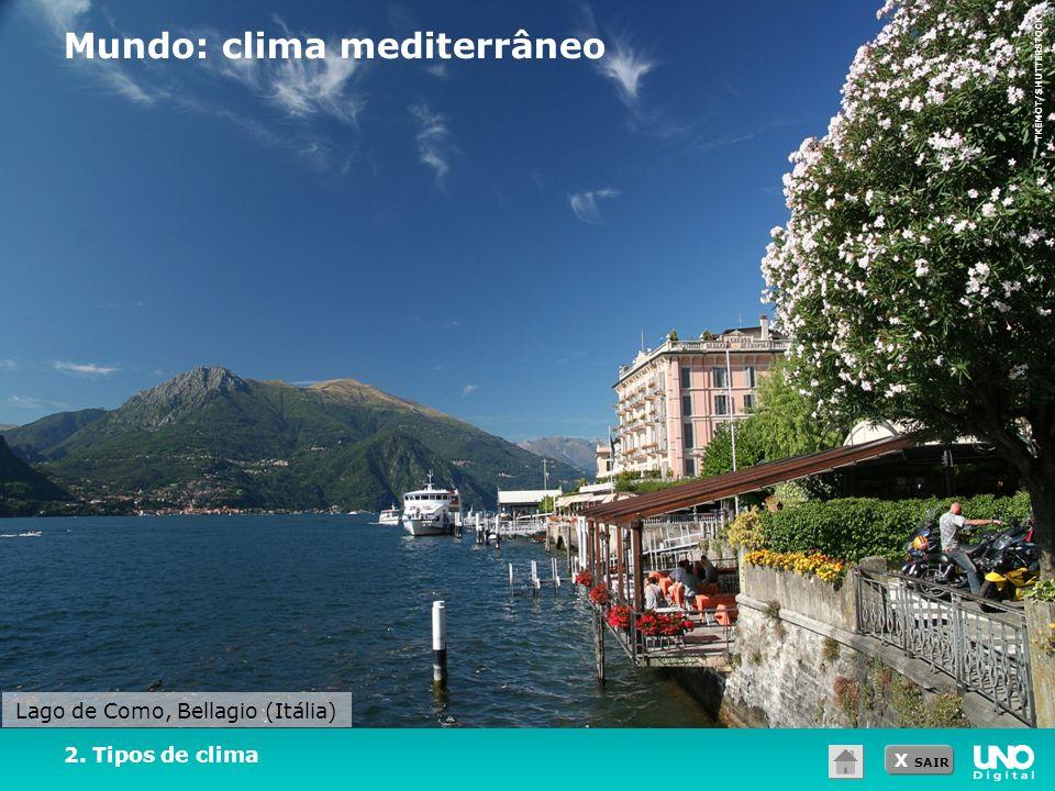 X SAIR 2. Tipos de clima Mundo: clima mediterrâneo Lago de Como, Bellagio (Itália) TKEMOT/SHUTTERSTOCK