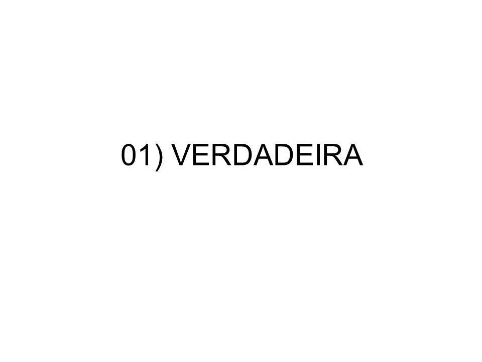 01) VERDADEIRA