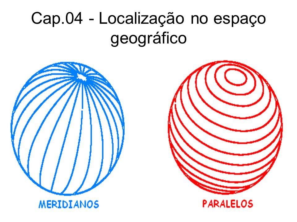 Cap.04 - Localização no espaço geográfico