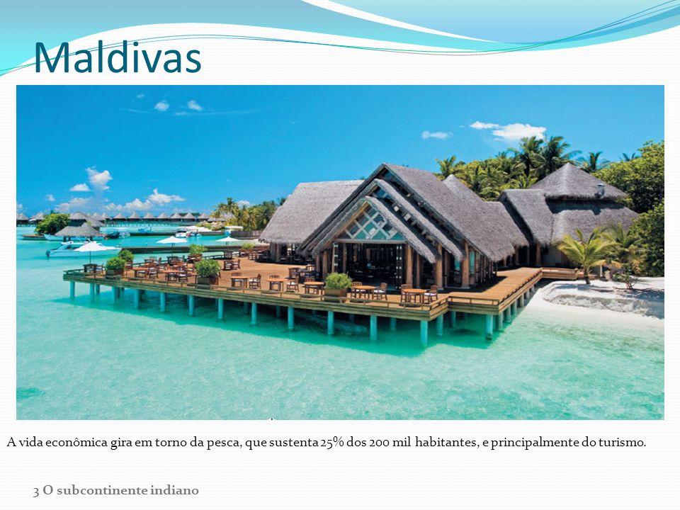Maldivas A vida econômica gira em torno da pesca, que sustenta 25% dos 200 mil habitantes, e principalmente do turismo. JOSE FUSTE RAGA/CORBIS/LATINST