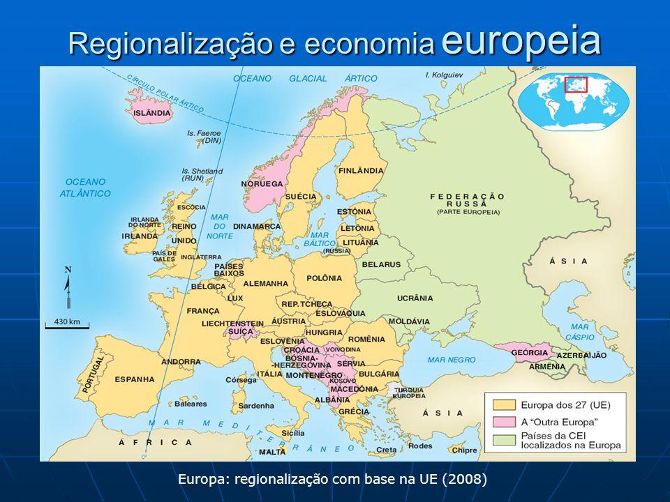 Regionalização e economia europeia Europa: regionalização com base na UE (2008)