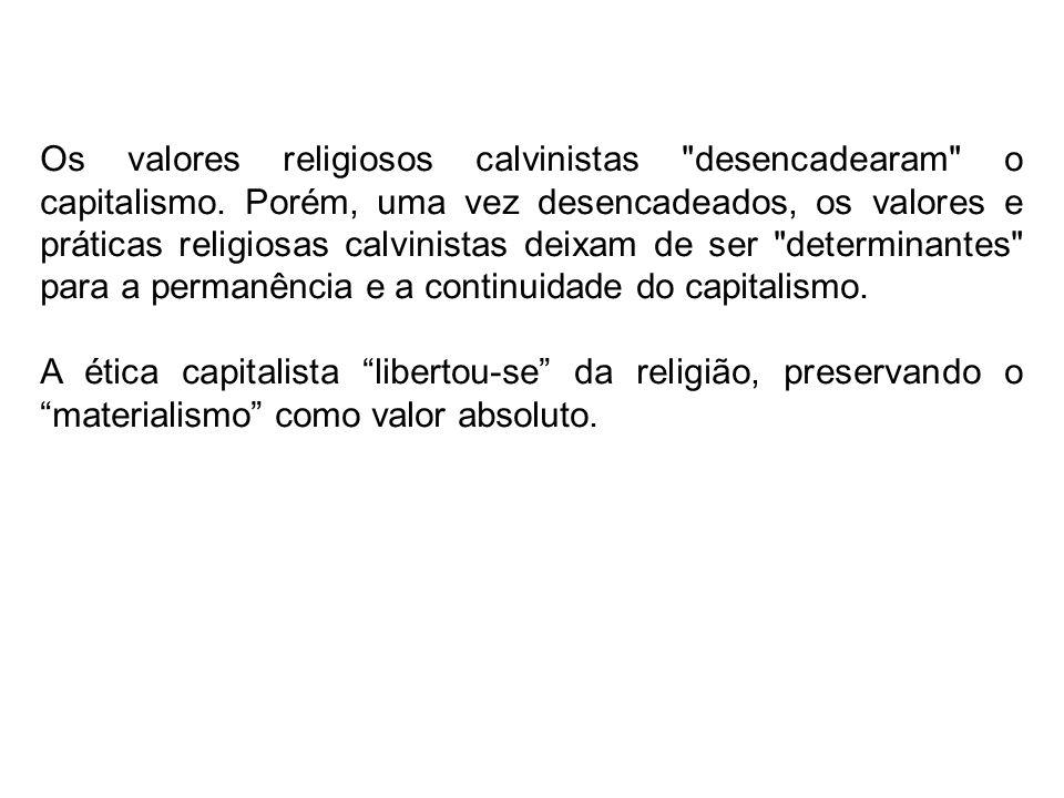 Os valores religiosos calvinistas