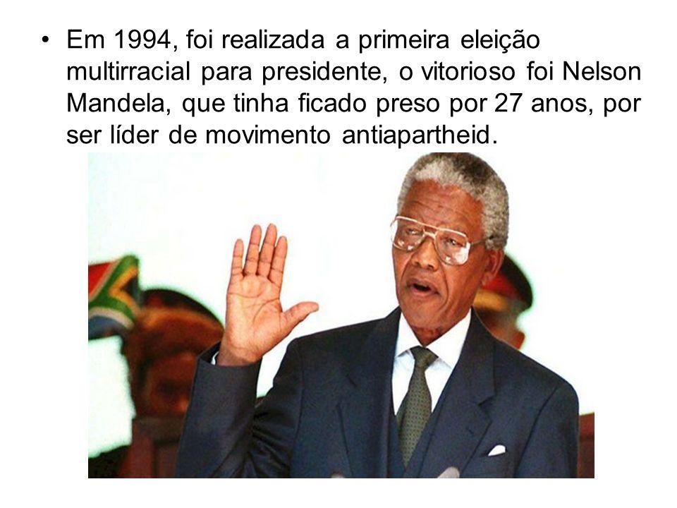 Em 1994, foi realizada a primeira eleição multirracial para presidente, o vitorioso foi Nelson Mandela, que tinha ficado preso por 27 anos, por ser lí