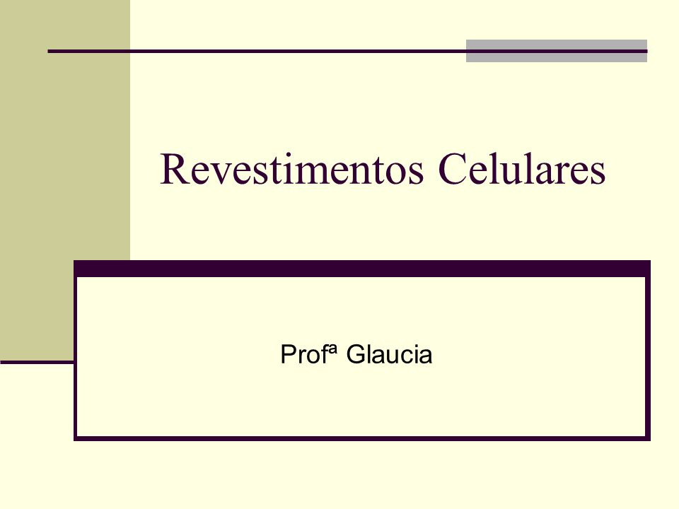 Revestimentos Celulares Profª Glaucia