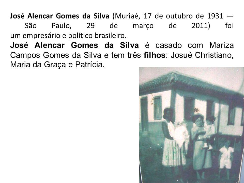 José Alencar Gomes da Silva (Muriaé, 17 de outubro de 1931 São Paulo, 29 de março de 2011) foi um empresário e político brasileiro. José Alencar Gomes