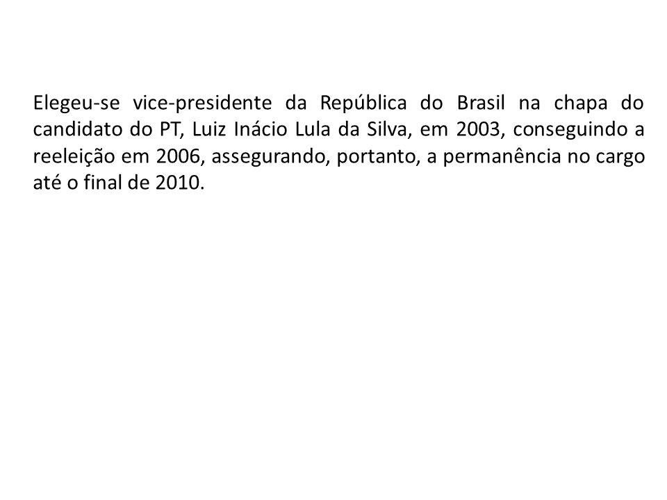 Elegeu-se vice-presidente da República do Brasil na chapa do candidato do PT, Luiz Inácio Lula da Silva, em 2003, conseguindo a reeleição em 2006, ass