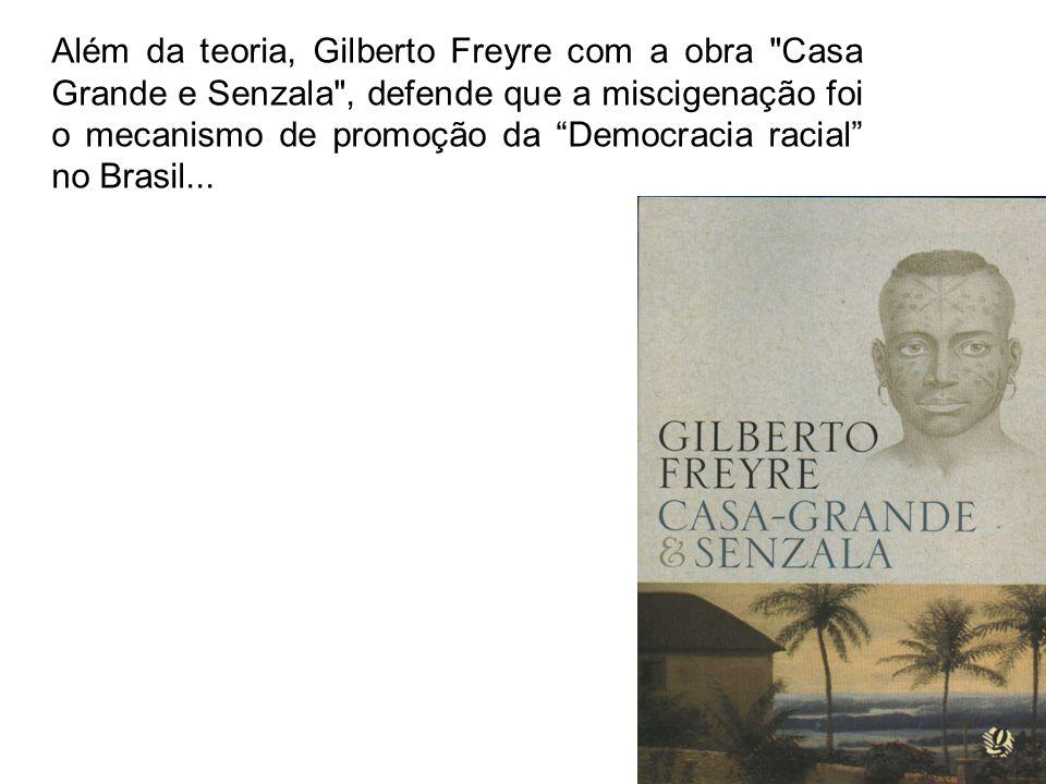 Além da teoria, Gilberto Freyre com a obra