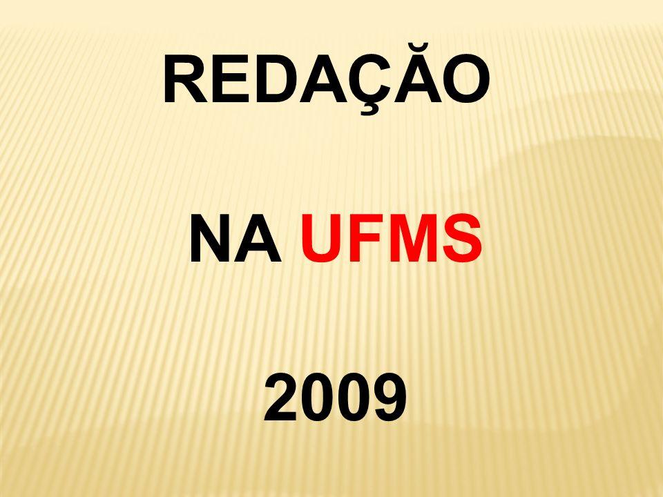 REDAÇĂO NA UFMS 2009