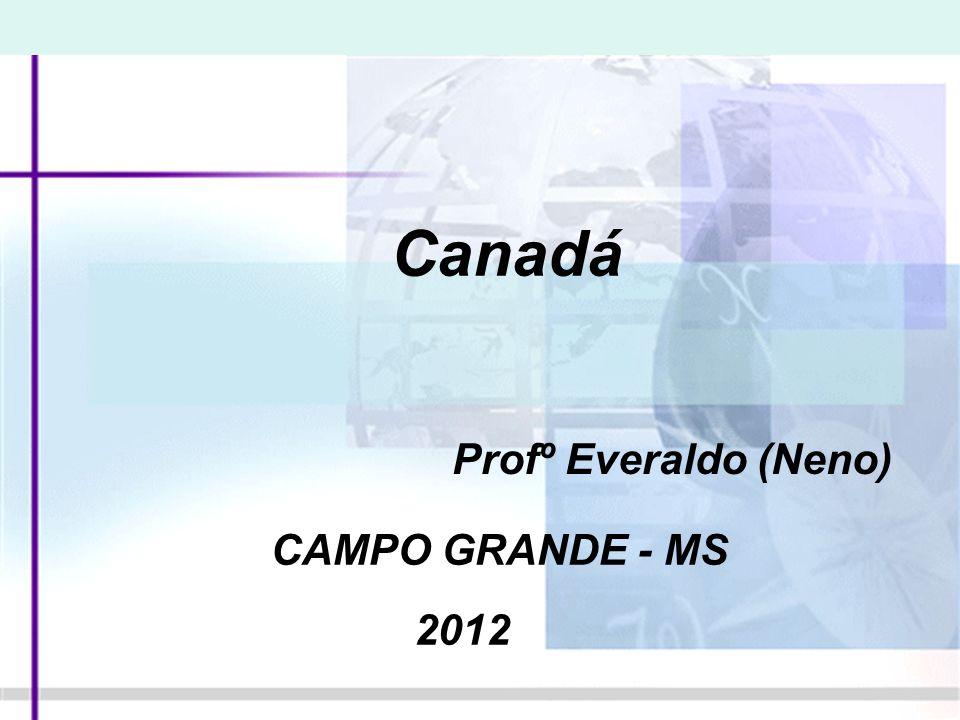 Canadá Profº Everaldo (Neno) CAMPO GRANDE - MS 2012