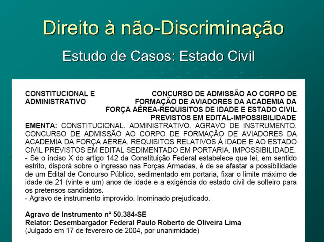 Direito à não-Discriminação Estudo de Casos: Estado Civil
