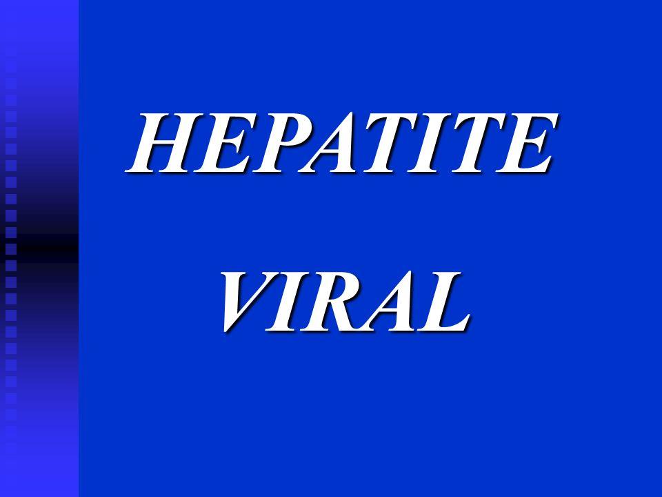 HEPATITE VIRAL 2. Propriedades dos Vírus da Hepatite