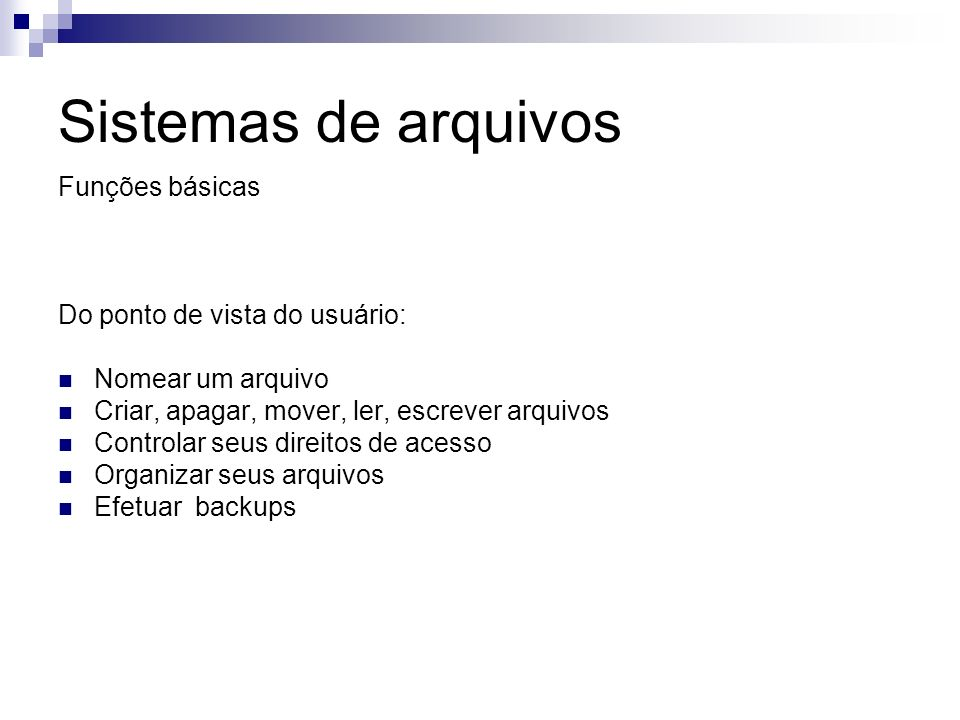 Sistemas de arquivos Organização de arquivos