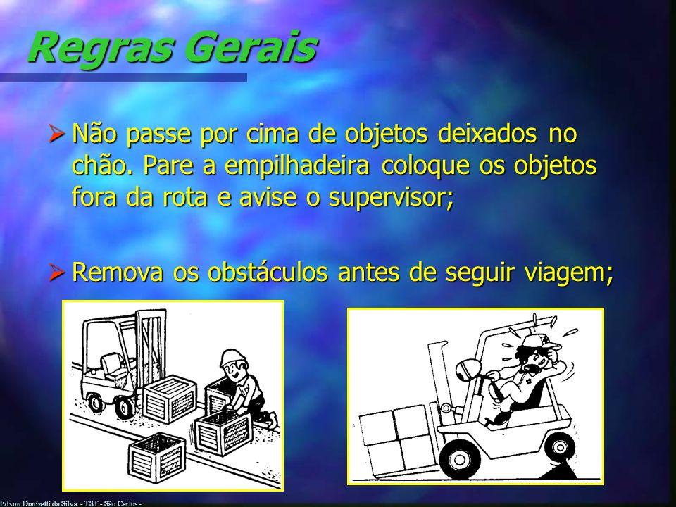 Edson Donizetti da Silva - TST - São Carlos - SP Regras Gerais Não use paletes com defeito ou danificados, muito menos armazene paletes com as ripas s
