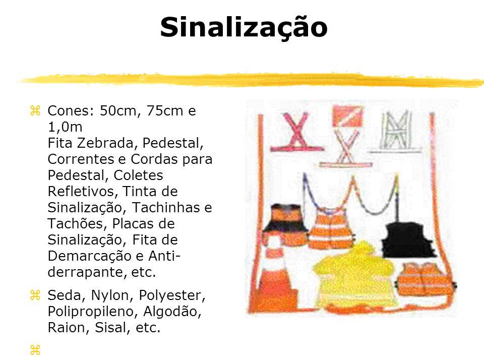 Sinalização zCones: 50cm, 75cm e 1,0m Fita Zebrada, Pedestal, Correntes e Cordas para Pedestal, Coletes Refletivos, Tinta de Sinalização, Tachinhas e