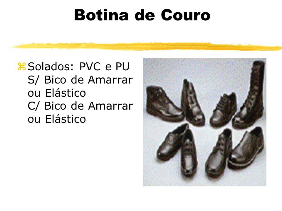 Botina de Couro zSolados: PVC e PU S/ Bico de Amarrar ou Elástico C/ Bico de Amarrar ou Elástico