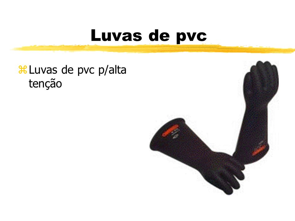 Luvas de pvc zLuvas de pvc p/alta tenção