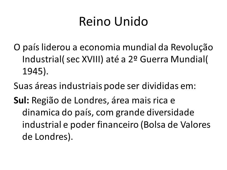 Central e Norte: regiões rica em carvão e ferro, se dedicam a produção de aço e navios.