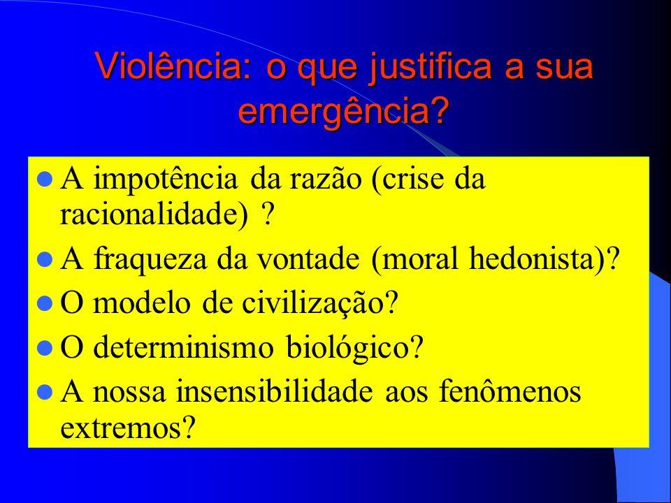 Banalização da violência Coisificação (reificação) do homem Desumanização dos indivíduos Perseguição/aniquilamento Exclusão/marginalização Eliminação