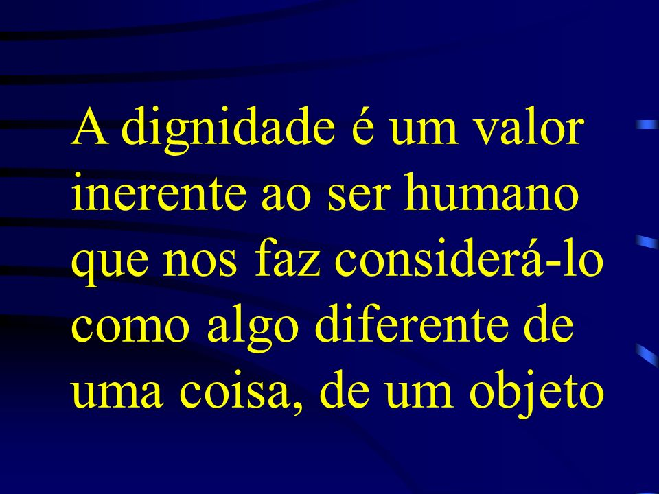 Aquilo que caracteriza a humanidade do homem Aquilo que caracteriza a humanidade do homem