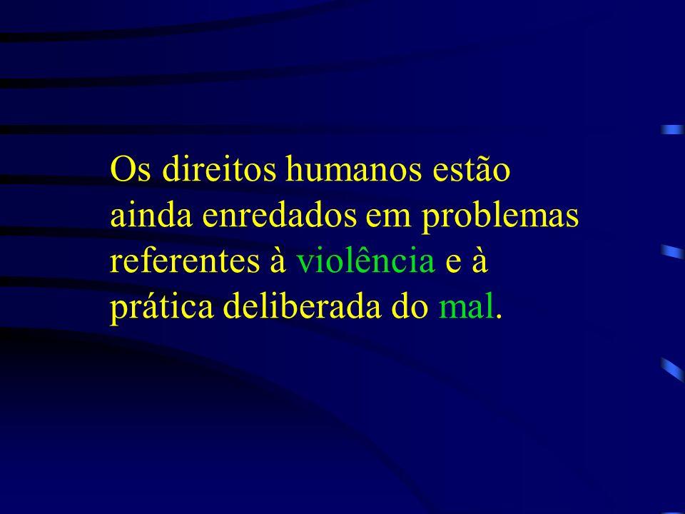 Problemas O caráter paradoxal de determinados direitos A existência de direitos relativos e incompatíveis A emergência de direitos irrealizáveis