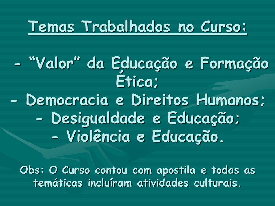 Lançamento dia 07/12/2007 do Comitê Estadual de Educação em Direitos Humanos Composição: Coordenação Vice-Coordenação Secretaria Coordenação de Grupos Temáticos: Educação Básica Educação e Mídia Educação Superior Educ.