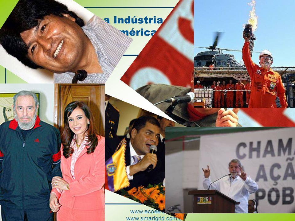 www.ecoee.com.br www.smartgrid.com.br Desafios para a Indústria de Eletricidade na América Latina