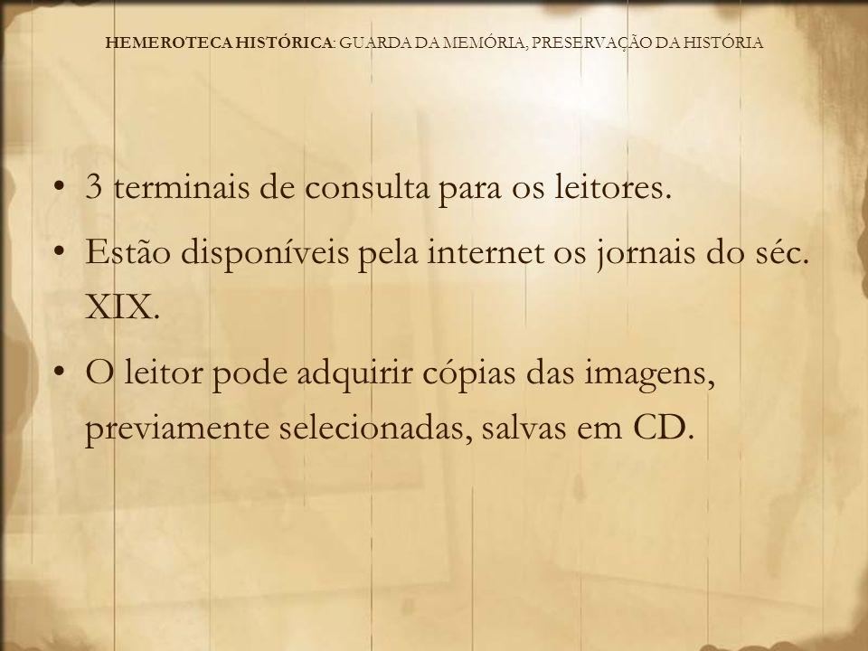 HEMEROTECA HISTÓRICA: GUARDA DA MEMÓRIA, PRESERVAÇÃO DA HISTÓRIA Dificuldades e Propostas Adequação às normas: limite de cópias e utilização das imagens, tanto fotografadas quanto digitalizadas.